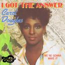 I Got the Answer / We're Gonna Make It (Digital 45) thumbnail