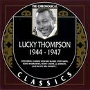 The Chronological Lucky Thompson 1944-1947 thumbnail