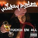 F**kin Em All (Radio Single) thumbnail