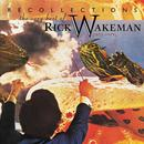 Recollections: The Very Best Of Rick Wakeman (1973-1979) thumbnail