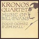 Kronos Quartet: Music of Bill Evans thumbnail