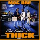 The Game Is... THICK Part 2 (Explicit) thumbnail