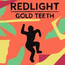 Gold Teeth (Single) thumbnail