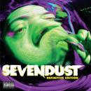 Sevendust (Definitive Edition) thumbnail