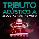 Tributo Acustico A Jesus Adrian Romero thumbnail