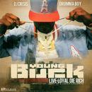 Live Loyal Die Rich thumbnail