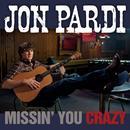 Missin' You Crazy (Single) thumbnail