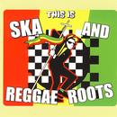 This Is Ska And Reggae Roots thumbnail
