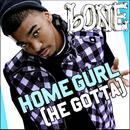 Homegurl (He Gotta) (Radio Single) thumbnail