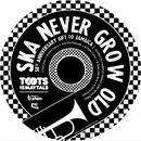 Ska Never Grow Old thumbnail