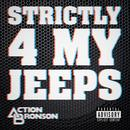 Strictly 4 My Jeeps (Single) (Explicit) thumbnail