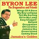 Byron Lee & The Dragonaires - Jamaica's Golden thumbnail