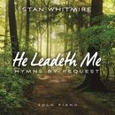 He Leadeth Me: Hymns By Request thumbnail