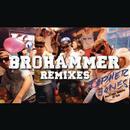 Brohammer (Remixes) thumbnail