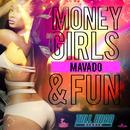 Money, Girls & Fun (Single) thumbnail