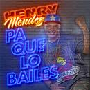 Pa Que Lo Bailes (Single) thumbnail