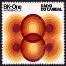 Rádio do Canibal [with Benzilla] thumbnail