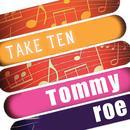 Tommy Roe: Take Ten thumbnail