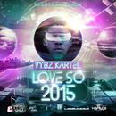 Love So 2015 (Single) (Explicit) thumbnail