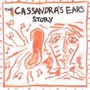 The Cassandra's Ears Story thumbnail