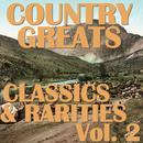 Country Greats: Classics & Rarities Collection, Vol. 2 thumbnail