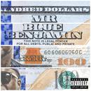 Mr. Blue Benjamin (Explicit) thumbnail