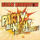 Party All Night (Sleep All Day) (Single) thumbnail