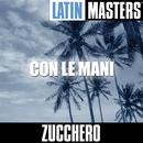 Latin Masters: Con Le Mani thumbnail