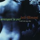Arriesgaré La Piel (I Will Risk My Skin) thumbnail