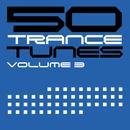 50 Trance Tunes, Vol. 3 thumbnail