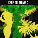 Keep On Moving thumbnail
