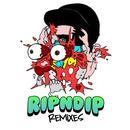 Rip N Dip (Remixes) (Single) thumbnail