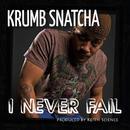 I Never Fail (Single) thumbnail