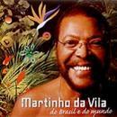 Martinho Da Vila, Do Brasil E Do Mundo thumbnail