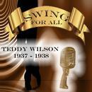 Swing for All, Teddy Wilson 1937 - 1938 thumbnail