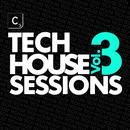 Tech House Sessions (Volume 03) thumbnail