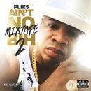 Ain't No Mixtape BIH 2 (Explicit) thumbnail