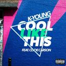 Cool Like This (Feat. Clyde Carson) (Explicit) (Single) thumbnail