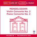 Mendelssohn: Violin Concerto No. 2 | Piano Concerto No. 2 thumbnail