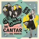 Mi Cantar (HC Remix) (Single) thumbnail