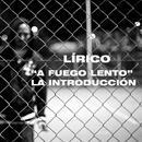 'A Fuego Lento' La Introduccion thumbnail