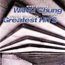 Everybody Wang Chung Tonight... Wang Chung's Greatest Hits thumbnail