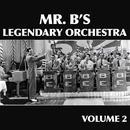 Mr. B's Legendary Orchestra, Volume 2 thumbnail