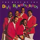 The Best Of The Dixie Hummingbirds thumbnail