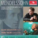 Mendelssohn: Piano Concertos Nos. 1 & 2; Symphony No. 1 thumbnail