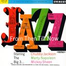 Jazz From Then Till Now (Digitally Remastered) thumbnail