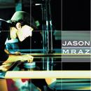 Jason Mraz Live & Acoustic 2001 thumbnail