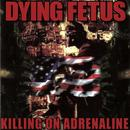 Killing On Adrenaline thumbnail