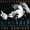 Stronger (What Doesn't Kill You) The Remixes thumbnail