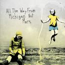 All the Way from Michigan Not Mars [Audio Version] thumbnail